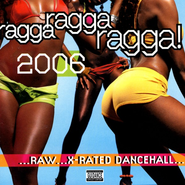 Various : Ragga Ragga Ragga ! 2006   CD     Dancehall / Nu-roots