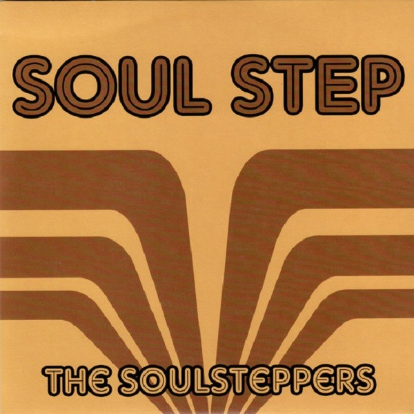 The Soulsteppers : Soul Step   Single / 7inch / 45T     Ska / Rocksteady / Revive