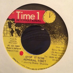 Admiral Tibet : Stop It Now | Single / 7inch / 45T  |  Dancehall / Nu-roots