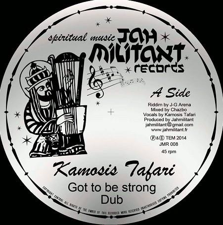 Kamosis Tafari : Got To Be Strong | Maxi / 10inch / 12inch  |  UK
