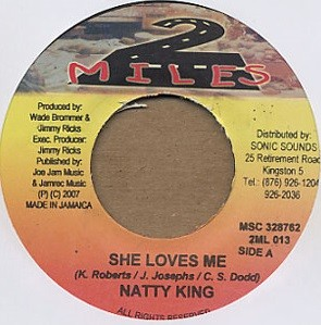 Natty King : She Loves Me | Single / 7inch / 45T  |  Dancehall / Nu-roots