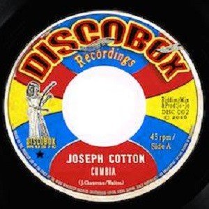 Joseph Cotton : Cumbia | Single / 7inch / 45T  |  Dancehall / Nu-roots