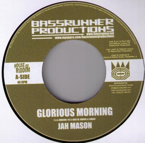 Jah Mason : Glorious Morning | Single / 7inch / 45T  |  Dancehall / Nu-roots