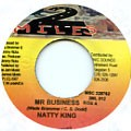 Natty King : Mr Business   Single / 7inch / 45T     Dancehall / Nu-roots