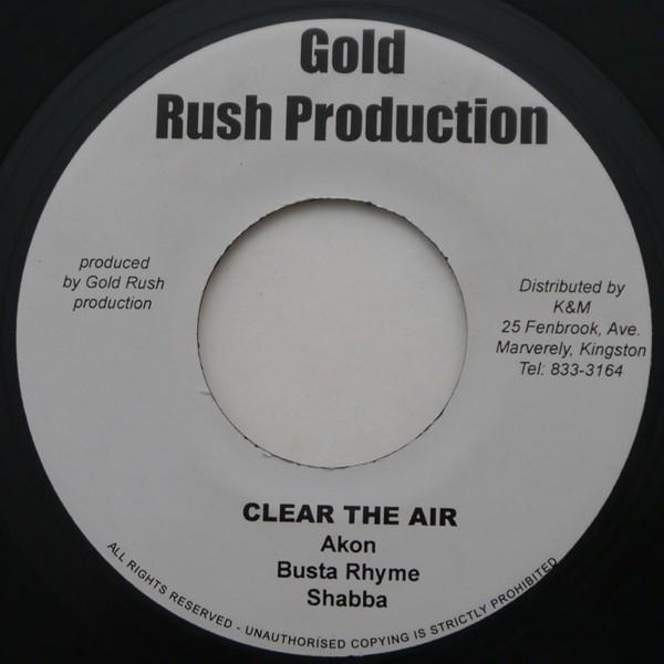 Akon , Busta Rhyme & Shabba Ranks : Clear The Air   Single / 7inch / 45T     Mash Ups / Remixs