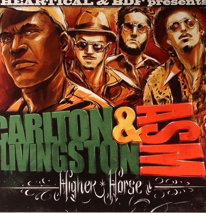 Carlton Livingston & Asm : Higher Horse