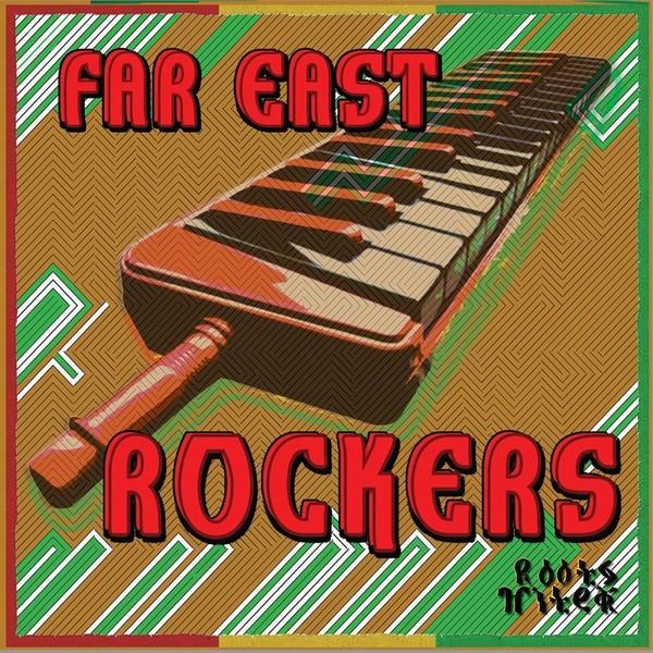 Far East : Rockers | CD  |  UK