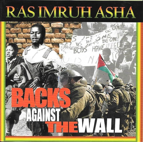 Ras Imruh Asha : Backs Against The Wall | LP / 33T  |  UK