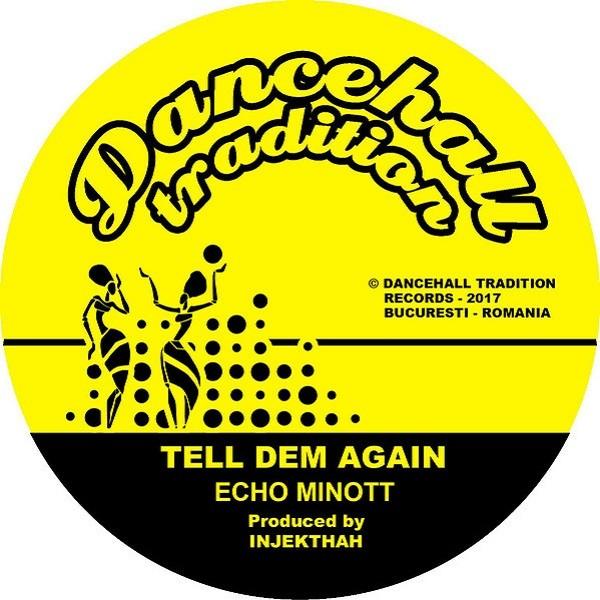 Echo Minott : Tell Dem Again   Single / 7inch / 45T     UK