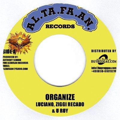 Luciano , Ziggi Recado, U Roy : Organize | Single / 7inch / 45T  |  Dancehall / Nu-roots