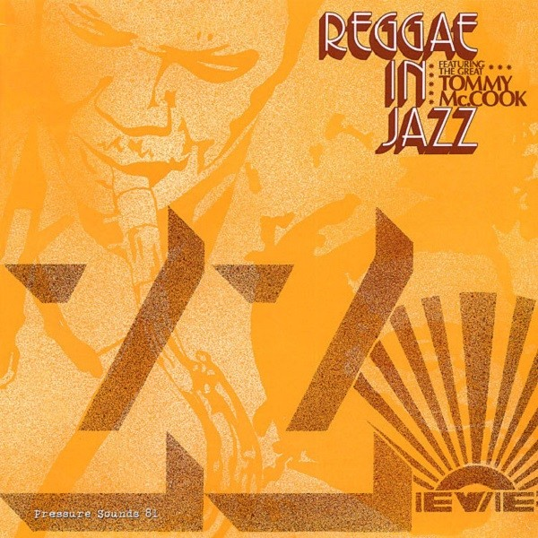 Tommy Mc Cook : Reggae In Jazz | LP / 33T  |  Oldies / Classics