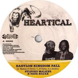 Sylford Walker & Papa Kojak : Babylon Kingdom Fall | Single / 7inch / 45T  |  Dancehall / Nu-roots