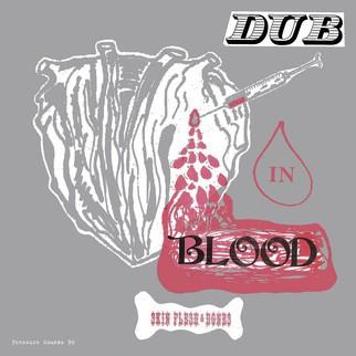 Skin, Flesh & Bones : Dub In Blood | LP / 33T  |  Oldies / Classics