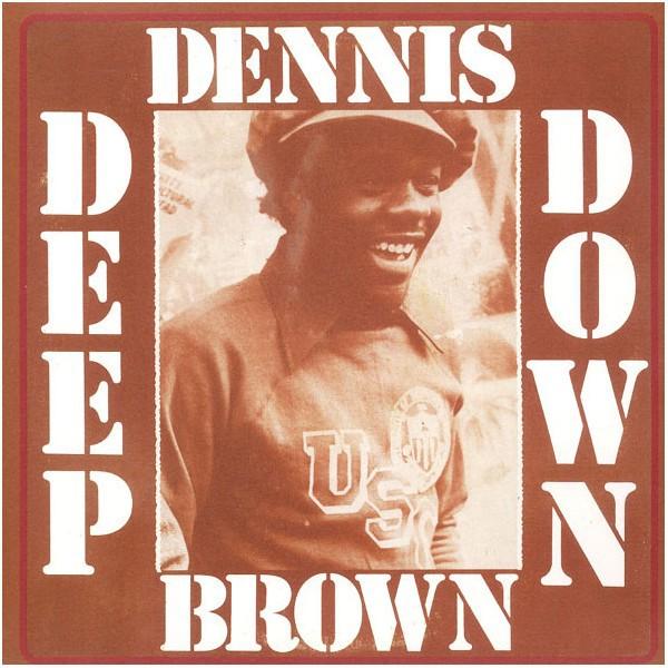 Dennis Brown : Deep Down | LP / 33T  |  Oldies / Classics