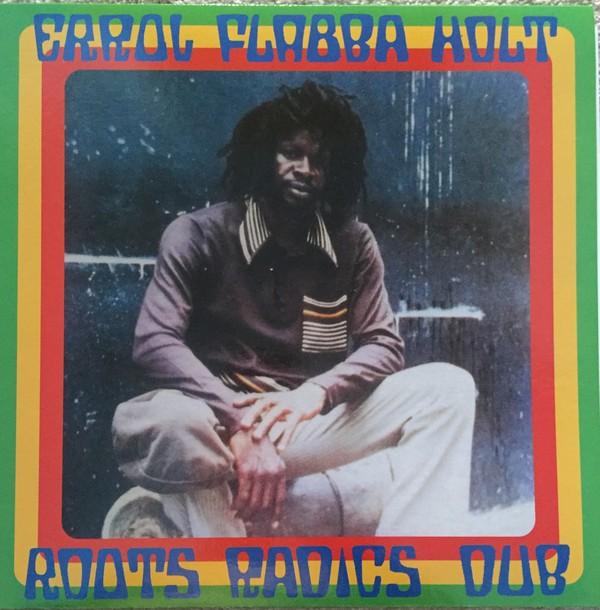 Errol Flabba Holt : Roots Radics Dub   LP / 33T     Oldies / Classics