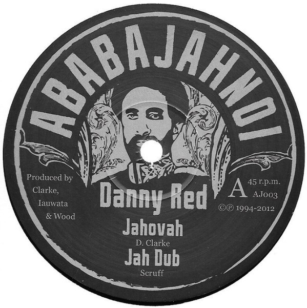 Danny Red : Jahovah | Maxi / 10inch / 12inch  |  UK