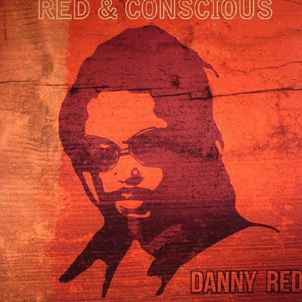 Danny Red : Red & Conscios | LP / 33T  |  UK