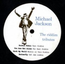 Mickael Jackson : The Riddim Tribute | Maxi / 10inch / 12inch  |  Mash Ups / Remixs