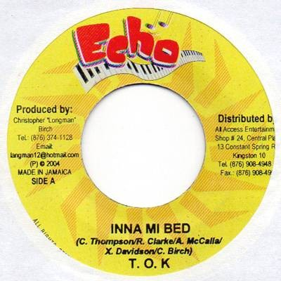 Tok : Inna Mi Bed | Single / 7inch / 45T  |  Dancehall / Nu-roots