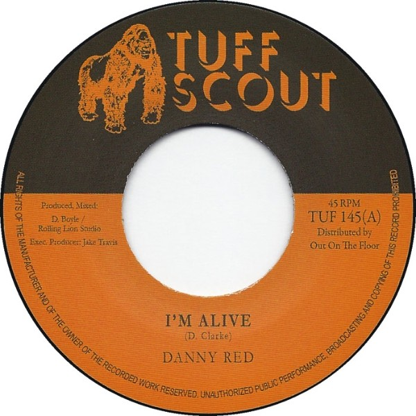 Danny Red : I'm Alive | Single / 7inch / 45T  |  UK