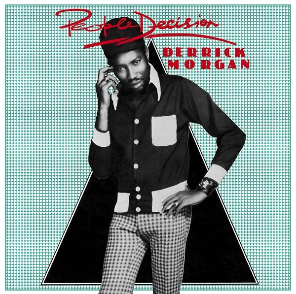 Derrick Morgan : People Decision | LP / 33T  |  Oldies / Classics