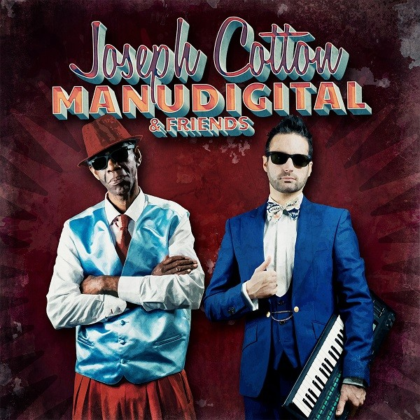 Joseph Cotton & Manudigital : & Friends | LP / 33T  |  Dancehall / Nu-roots