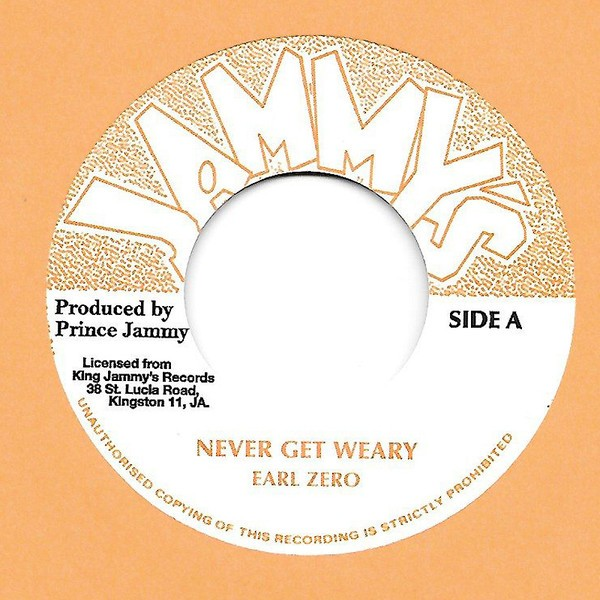 Earl Zero : Never Get Weary | Single / 7inch / 45T  |  Oldies / Classics
