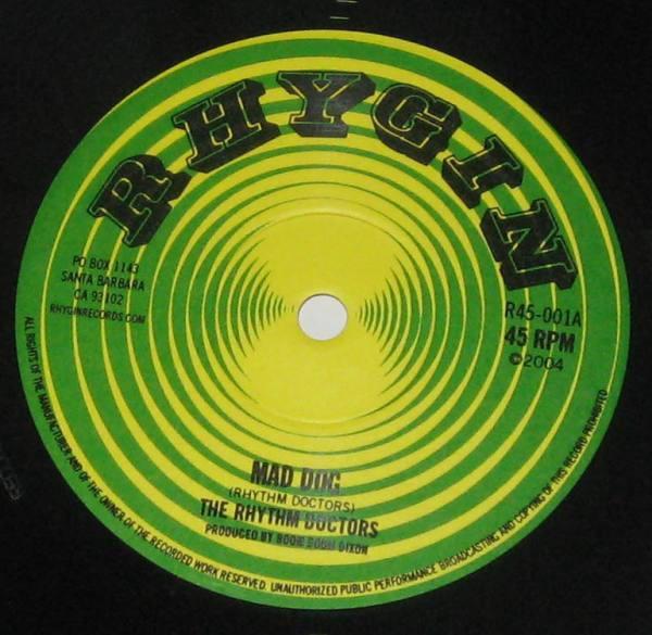 The Rythm Doctors Featuring Cedric Brooks : Mad Dog   Single / 7inch / 45T     Ska / Rocksteady / Revive