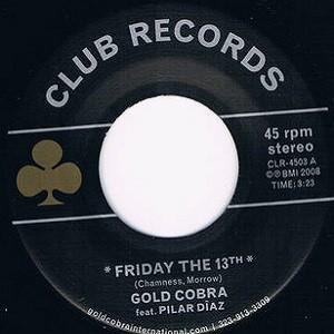 Gold Cobra Ft. Pilar Diaz : Friday The 13th | Single / 7inch / 45T  |  Ska / Rocksteady / Revive