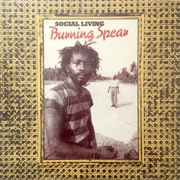 Burning Spear : Social Living + Living Dub   LP / 33T     Oldies / Classics