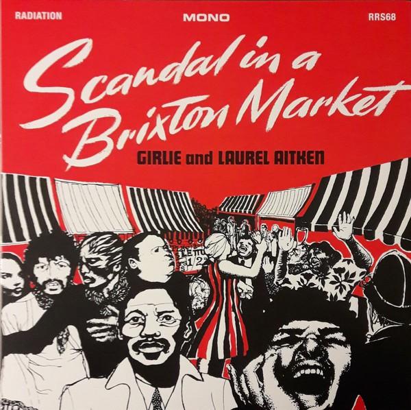 Laurel Aitken : Skandal In A Brixton Market
