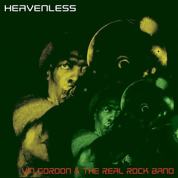 Vin Gordon & The Real Rock Band : Heavenless | LP / 33T  |  UK