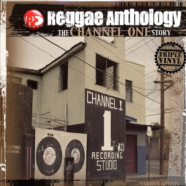 Various : The Channel One Story / Reggae Anthology