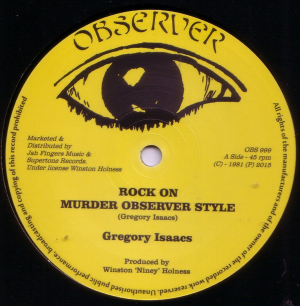 Gregory Isaacs : Rock On ( Murder Observer Style ) | Maxi / 10inch / 12inch  |  Oldies / Classics