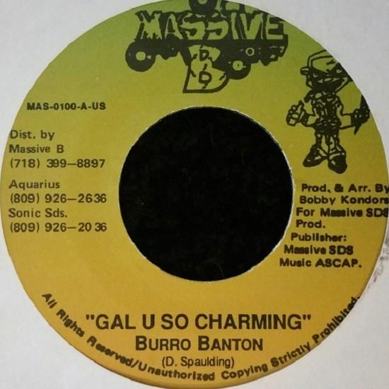 Burro Banton : Gal U So Charming | Single / 7inch / 45T  |  Dancehall / Nu-roots