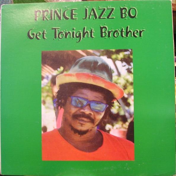 Prince Jazzbo : Get Tonight Brother | LP / 33T  |  Oldies / Classics