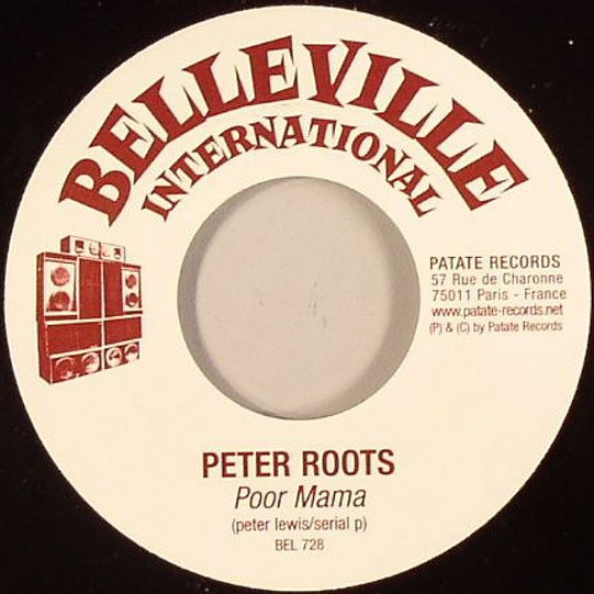 Peter Roots : Poor Mama | Single / 7inch / 45T  |  Dancehall / Nu-roots