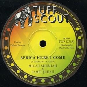 Micah Shemiah & Pampi Judah : Africa Here I Come   Maxi / 10inch / 12inch     UK