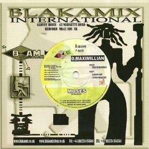 D Maximillian : Moses   Single / 7inch / 45T     UK