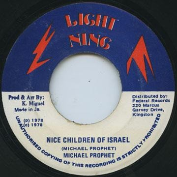 Michael Prophet : Nice Children Of Israel   Single / 7inch / 45T     Oldies / Classics