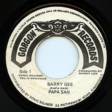 Papa San : Barry Gee | Single / 7inch / 45T  |  Oldies / Classics