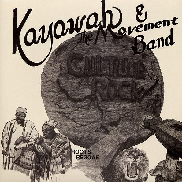 Kayawah And The Movement : Culture Rock
