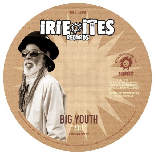 Big Youth : 2011 | Single / 7inch / 45T  |  Dancehall / Nu-roots