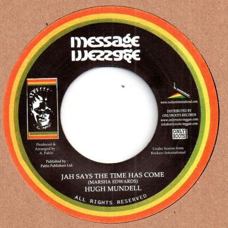 Hugh Mundell : Jah Says The Time Has Come