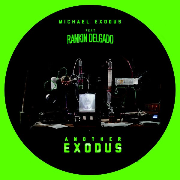 Michael Exodus,  Rankin Delgado : Another Exodus   Maxi / 10inch / 12inch     UK