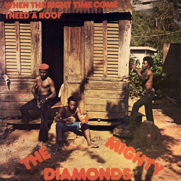 Mighty Diamonds : I Need A Roof ( Right Time )   LP / 33T     Dancehall / Nu-roots