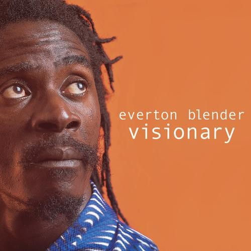 Everton Blender : Visionary | LP / 33T  |  Dancehall / Nu-roots