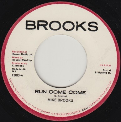 Mike Brooks : Run Come Come | Single / 7inch / 45T  |  Dancehall / Nu-roots