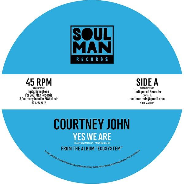 Courtney John : Yes We Are