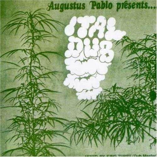 Augustus Pablo : Ital Dub